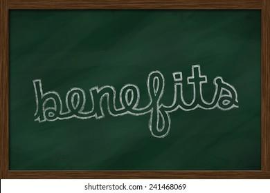 benefits word written on chalkboard