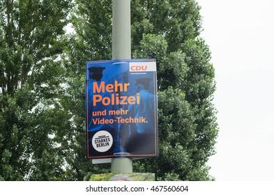 BERLIN, AUG 5 Poster of the CDU (Christlich Demokratische Union) for the Berlin Senate Election 2016 in Kreuzberg on August 5, 2016 in Berlin.