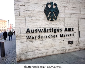 Berlin, Germany - Apri 18, 2019: Ministry of Foreign Affair, Federal Foreign Office sign. The Federal Foreign Office, German Auswartiges Amt, is the foreign ministry of the Federal Republic of Germany