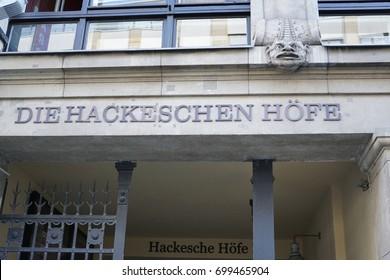 Berlin, Germany - August 13, 2017: Die Hackeschen Hofe sign. The Hackesche Hoefe is a notable courtyard complex consisting of eight interconnected courtyards adjacent to the Hackescher Markt in Berlin