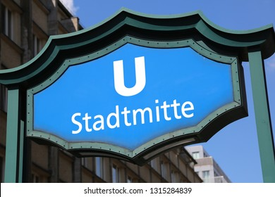 Berlin, Germany - August 20, 2017: Stadmitte subway station in the center of East Berlin and the big U  Letter