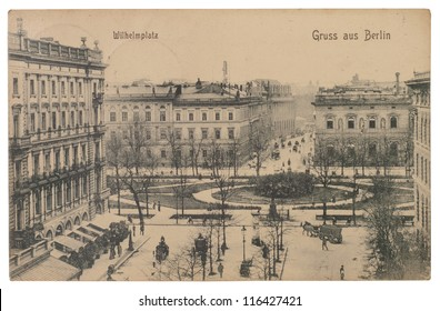 BERLIN, GERMANY - CIRCA 1905: A postcard printed in BERLIN shows image of a Wilhelm platz. series, circa 1905.