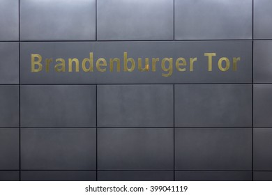 Berlin, Germany - march 30, 2016: Brandenburger Tor (Brandenburg Gate) sign at ubahn subway train station in berlin, germany.