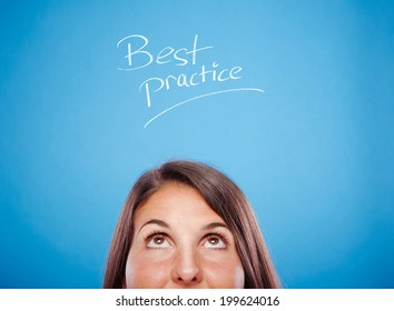 Best Practice! Best practice hand drawn on a blue background with portrait of a young female.