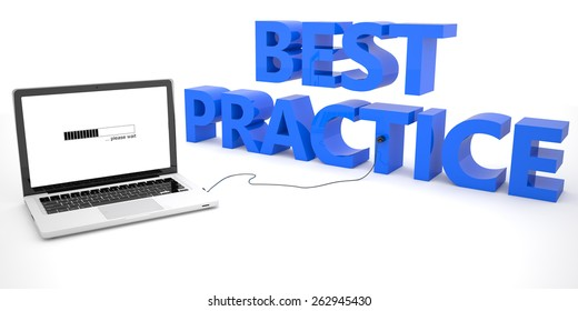 Best Practice - laptop computer connected to a word on white background. 3d render illustration.