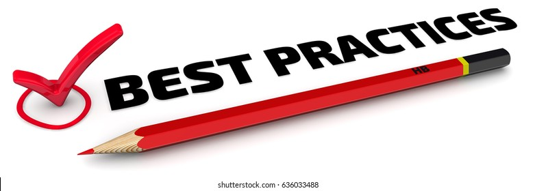 """Best practices. The check mark """"BEST PRACTICES"""" with red pencil on white surface. Isolated. 3D Illustration"""
