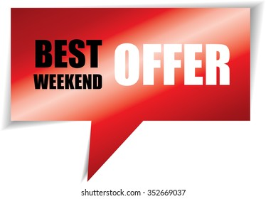 Best weekend offer red speech bubbles square template   business banner with symbol icon.