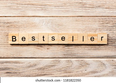 bestseller word written on wood block. bestseller text on table, concept.