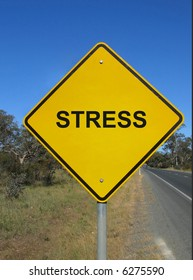 Beware of stress. Yellow warning sign.