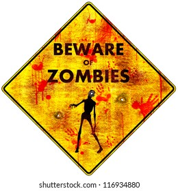 Beware of Zombies - Bloody: a bloody caution road sign with gunshot holes warning you to beware of zombies in the immediate area, pictured with a zombie reaching out. Isolated.