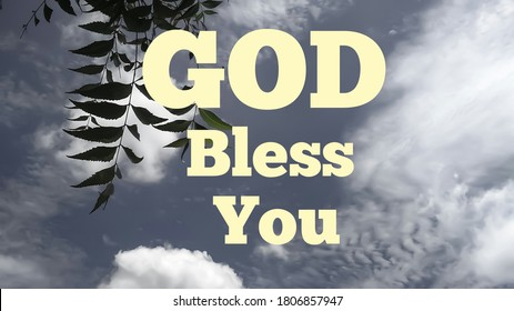 Bible words about god bless you with white and gray color sky background