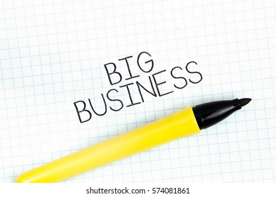 BIG BUSINESS concept write text on notebook