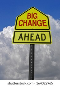 big change ahead conceptual warning sign over storm sky