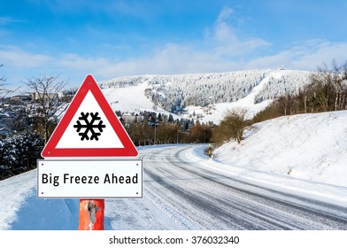 Big Freeze Ahead Sign