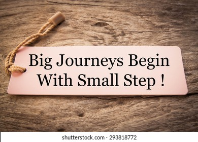 Big Journeys Begin With Small Step