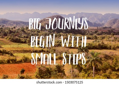 Big journeys begin with small steps. Inspirational quote poster. Success motivation.