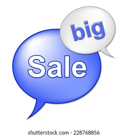 Big Sale Message Representing Cheap Discount And Offer