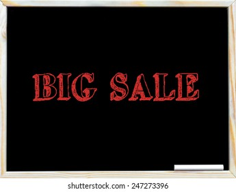 Big Sale, vintage chalk text on blackboard, white chalk in the corner, Retail Sale conceptual image