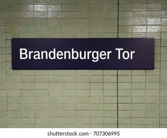 big Text Brandenburger Tor in the wall in Berlin that means Brandenburg Gate or Door