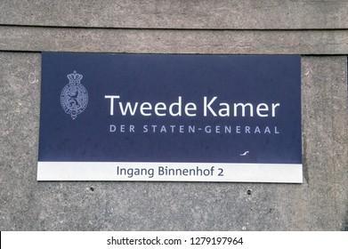 Billboard Tweede Kamer Der Staten-Generaal At The Ingang Binnenhof 2 At Den Haag The Netherlands 2018