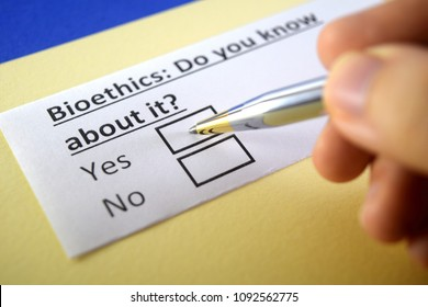 Bioethics: Do you know about it? yes or no