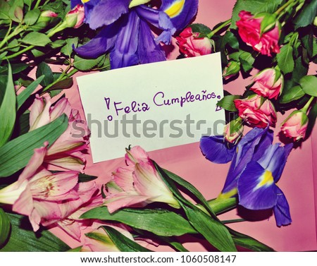 Birthday Card Happy Greetings In Spanish Feliz Cumpleaos With Peruvian Lilies