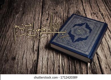 Bismillah - Mean In The Name Of Allah Arabic art  with Koran - holy book of Muslims ( public item of all muslims ) .