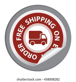 Black Free Shipping on Every Order Special Promotion Campaign Infographics Icon on Circle Peeling Sticker Isolated on White Background