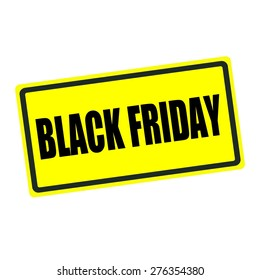 Black friday back stamp text on yellow background