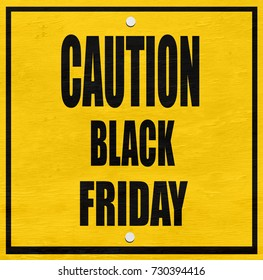 black friday caution warning sign on wood grain texture