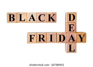 Black Friday deal message. Wooden small cubes with letters isolated on white background with copy space available. Retail Sales Concept image.