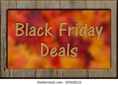 Black Friday Shopping Deals, Weathered wood frame with leaves background with text Black Friday Deals