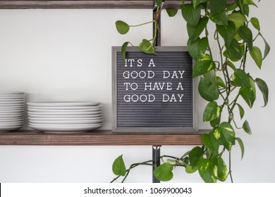 black letterboard inspirational quote its a good day to have a good day