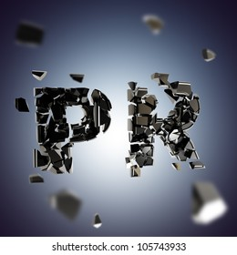 Black PR explosion as smashed and broken into black pieces word, depth dimensional background