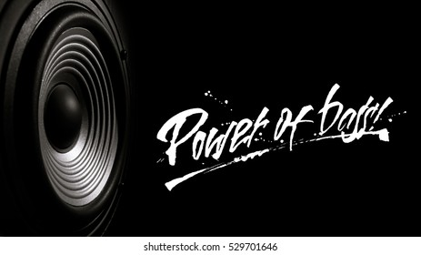 "Black and white image of a membrane sound speaker on a black background. Photos contains handwritten text "" Power of bass''"