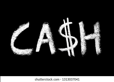 Blackboard CASH word written with white chalk. Dollar sign instead of S letter.