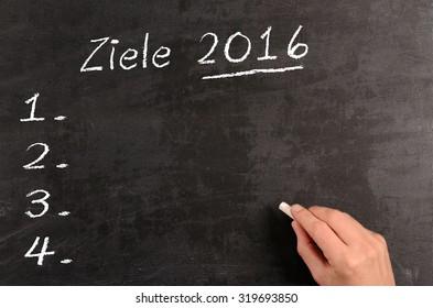 Blackboard with German word Goals 2016