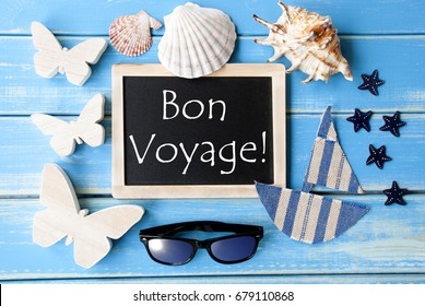 Blackboard With Maritime Decoration, Bon Voyage Means Good Trip