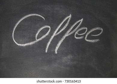 """The blackboard writing with chalk and the concept of business and finance, Blackboard with chalk to write the text """"Coffee"""""""