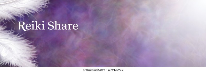Blank message board for a Reiki Share - Two fluffy white feathers on left with the words REIKI SHARE hovering between against a wide purple blue misty energy formation background fading to white