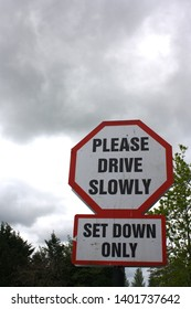 Blarney, County Cork, Republic of Ireland - May 3, 2019: Sign advising drivers to drive slowly at the Blarney Woollen Mills heritage shop