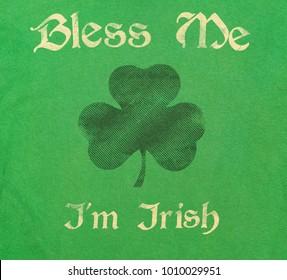 Bless Me I'm Irish for Saint Patrick's Day!