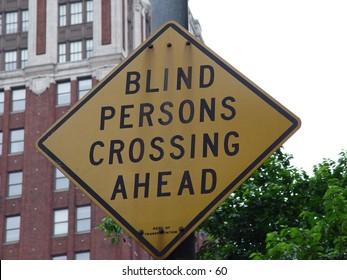 Blind Persons Crossing Ahead