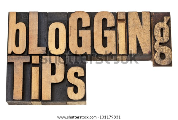 blogging tips - isolated text in vintage letterpress wood type