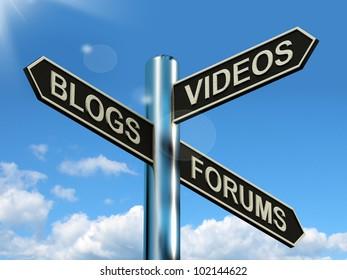 Blogs Videos Forums Signpost Shows Online Social Media