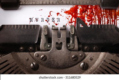 Bloody note - Vintage inscription made by old typewriter, Murder