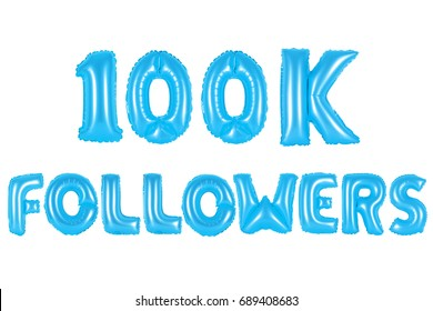 blue alphabet balloons, 100K (one hundred thousand) followers, blue number and letter balloon
