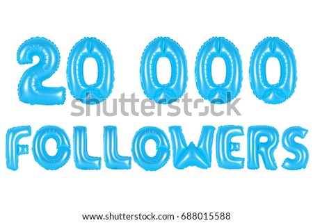 blue alphabet balloons, 20K (twenty thousand) followers, blue number and letter balloon