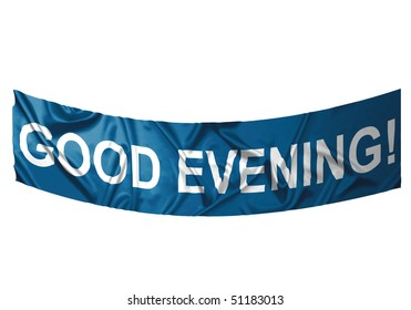 A blue banner with white text saying Good evening