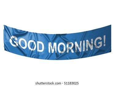A blue banner with white text saying Good morning